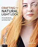 Crafting the Natural Light Look: The One-Light Approach to Creating Striking Portraits with a Strobe or Flash (English Edition)