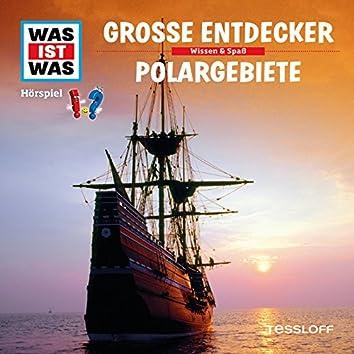 17: Große Entdecker / Polargebiete