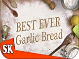 How to Make the Best Ever Garlic Bread - Introduction to Bread Making