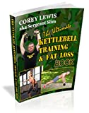 The Ultimate Kettlebell Training and Fat Loss (English Edition)