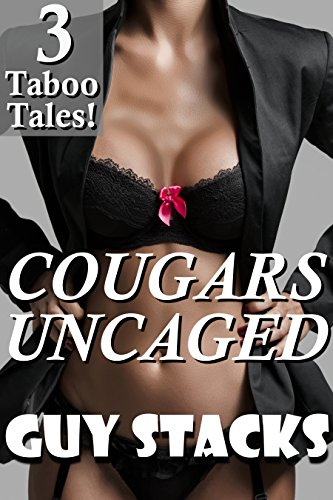 Cougars Uncaged (A Three Story Cougar Bundle with Older Women and Younger Men) (English Edition)