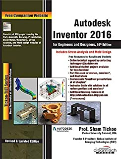 Autodesk Inventor 2016 for Engineers and Designers, 16ed
