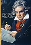 Beethoven - La force de l'absolu