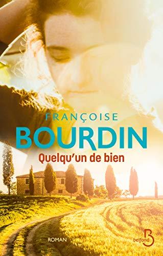 Quelqu'un de bien par [Françoise BOURDIN]