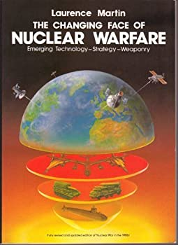 The changing face of nuclear warfare 0060961503 Book Cover
