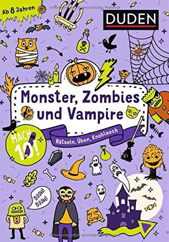Mach 10! Monster, Zombies und Vampire - Ab 8 Jahren: Rätseln, Üben, Knobeln