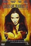 Ojos de fuego 2 [DVD]