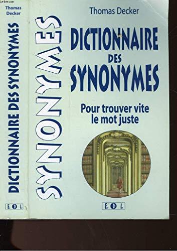 Dico. des synonymes pour trouver vite le mot juste.