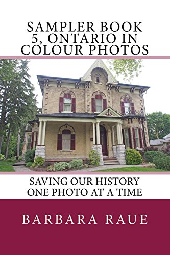 Sampler Book 5, Ontario in Colour Photos: Saving Our History One Photo at a Time: Volume 5 (Cruising Ontario Sampler)