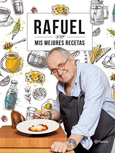 Mis mejores recetas de Rafuel