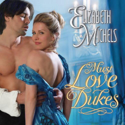 Must Love Dukes audiobook cover art