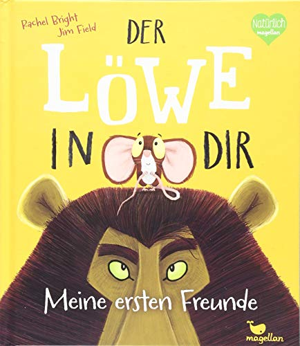 Der Löwe in dir - Meine ersten Freunde (Tapa dura)