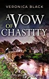 A VOW OF CHASTITY an utterly gri...