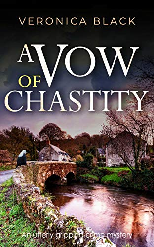 A VOW OF CHASTITY an utterly gripping crime mystery (Sister Joan Murder Mystery Book 2)