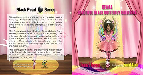 BENITA, BEAUTIFUL BLACK BUTTERFLY BALLERINA: With Family And God All Things Are Possible! (English Edition)