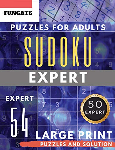Expert Sudoku Puzzles for Adults Large Print: FunGate Activity Book | Extreme Difficult SUDOKU Maths Book to Challenge Your Brain (brain games) (Sudoku Maths Book Large Print)