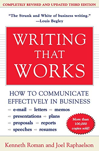 Compare Textbook Prices for Writing That Works; How to Communicate Effectively In Business 3rd revised Edition ISBN 8601300043173 by Roman, Kenneth,Raphaelson, Joel