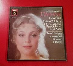 Richard Strauss: Daphne: Popp: Haitink, Cond. (2 Lp Set with Libretto)