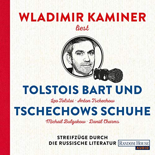 Tolstois Bart und Tschechows Schuhe audiobook cover art