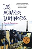 Los acuarios luminosos (Best Seller)