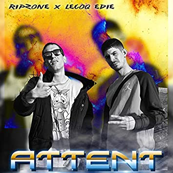 Attent (feat. Ripzone)