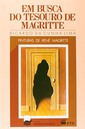 Em Busca do Tesouro de Magritte - Coleção Terceiras Histórias