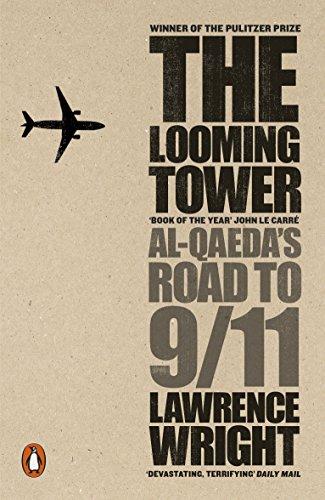 The Looming Tower: Al Qaeda's Road to 9/11