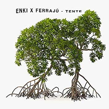 Tente (feat. Enki)