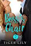 Boss's Chair (Boss's Desk Book 2)