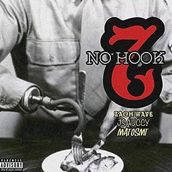 No Hooks, Pt. 2 (feat. JSauccy & MatosMT)
