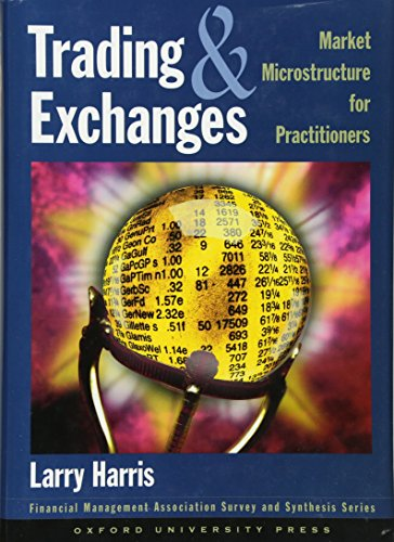 Trading and Exchanges: Market Microstructure for...