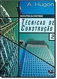 Técnicas de Construção - Volumes 1 e 2