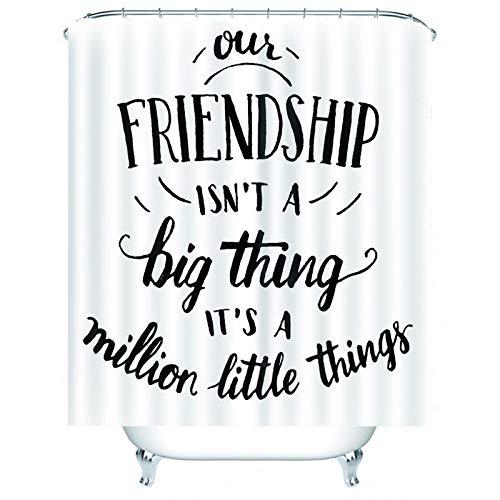 KnSam Duschvorhang, Our Friendship Isn\'t A Big Thing It\'s A Million Little Thing Badezimmer Dekoration Wand Polyester Duschvorhänge Waschbar Badezimmer Vorhang Duschvorhänge 59X71Inch