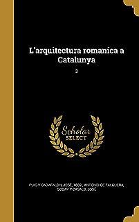 L'arquitectura romanica a Catalunya; 3