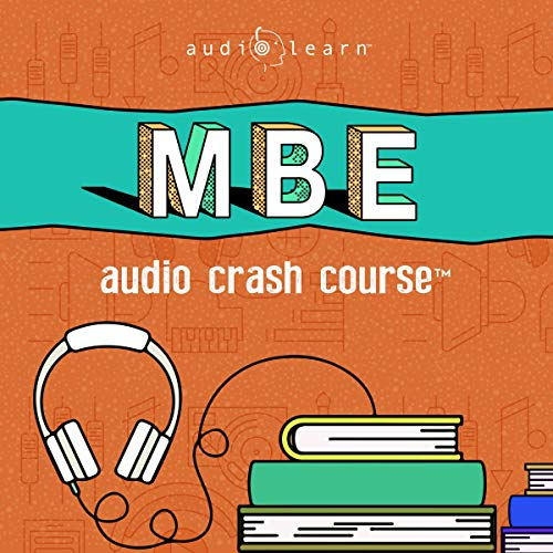 MBE Audio Crash Course: Complete Test Prep and Review for the NCBE Multistate Bar Examination audiobook cover art