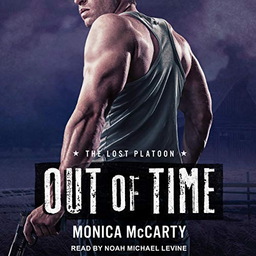 Out of Time: The Lost Platoon, Book 3