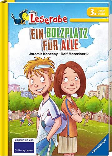 Ein Bolzplatz für alle - Leserabe 3. Klasse - Erstlesebuch für Kinder ab 8 Jahren (Leserabe - 3. Lesestufe)