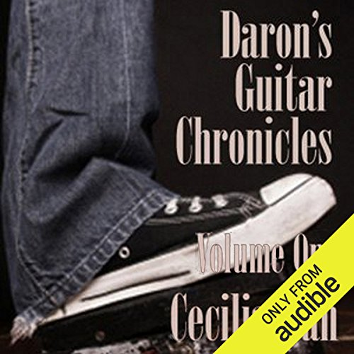Daron's Guitar Chronicles, Volume 1 audiobook cover art