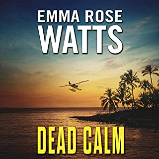Dead Calm     The Coastal Suspense Series, Book 1              By:                                                                                                                                 Emma Rose Watts                               Narrated by:                                                                                                                                 Sandra Murphy                      Length: 5 hrs and 15 mins     Not rated yet     Overall 0.0