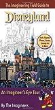 The Imagineering Field Guide to Disneyland: An Imagineer's-Eye Tour [Idioma Inglés]