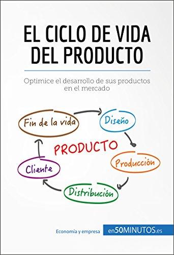 El ciclo de vida del producto: Optimice el desarrollo de sus productos en el mercado (Gestión y Marketing) eBook: 50Minutos.es: Amazon.es: Tienda Kindle