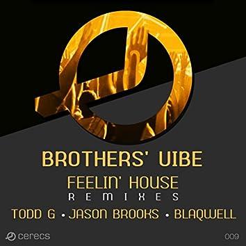 Feelin' House - The Remixes