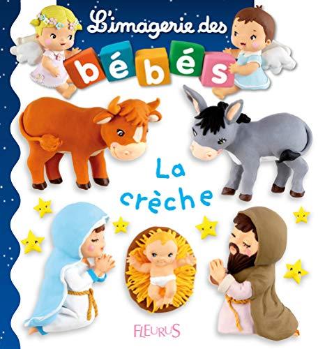 L'imagerie des bébés - La crèche