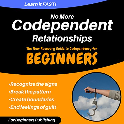 No More Codependent Relationships audiobook cover art