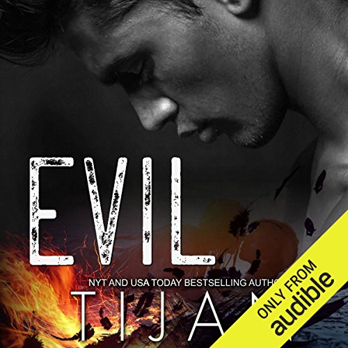 Evil                   De :                                                                                                                                 Tijan                               Lu par :                                                                                                                                 Jorjeana Marie                      Durée : 8 h et 10 min     Pas de notations     Global 0,0