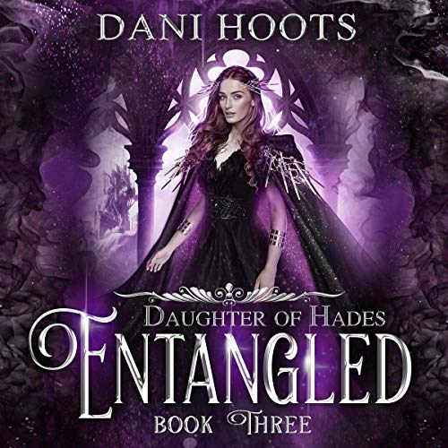 Entangled Audiobook By Dani Hoots cover art