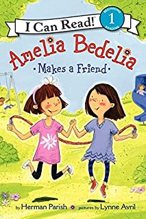 Amelia Bedelia Makes a Friend (I Can Read Young Amelia Bedelia - Level 1 (Quality))