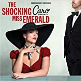 The Shocking Miss Emerald von Caro Emerald