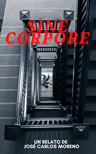 Sine Corpore: La historia de un edificio asesino
