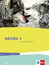 Natura. Schülerbuch 5. Schuljahr. Ausgabe Bayern ab 2017. Schwerpunkt Biologie
